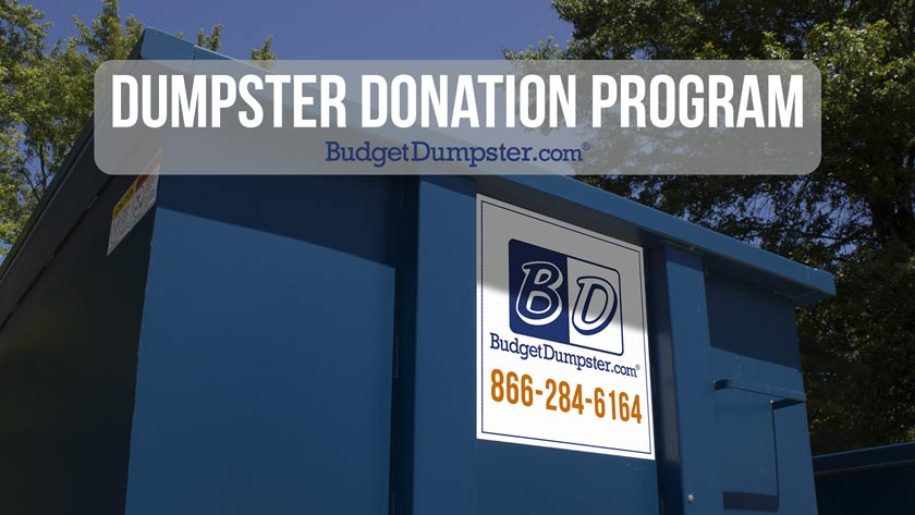 Dumpster Donation Program | Budget Dumpster
