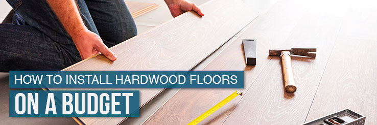 How To Install Hardwood Floors On A Budget Budget Dumpster