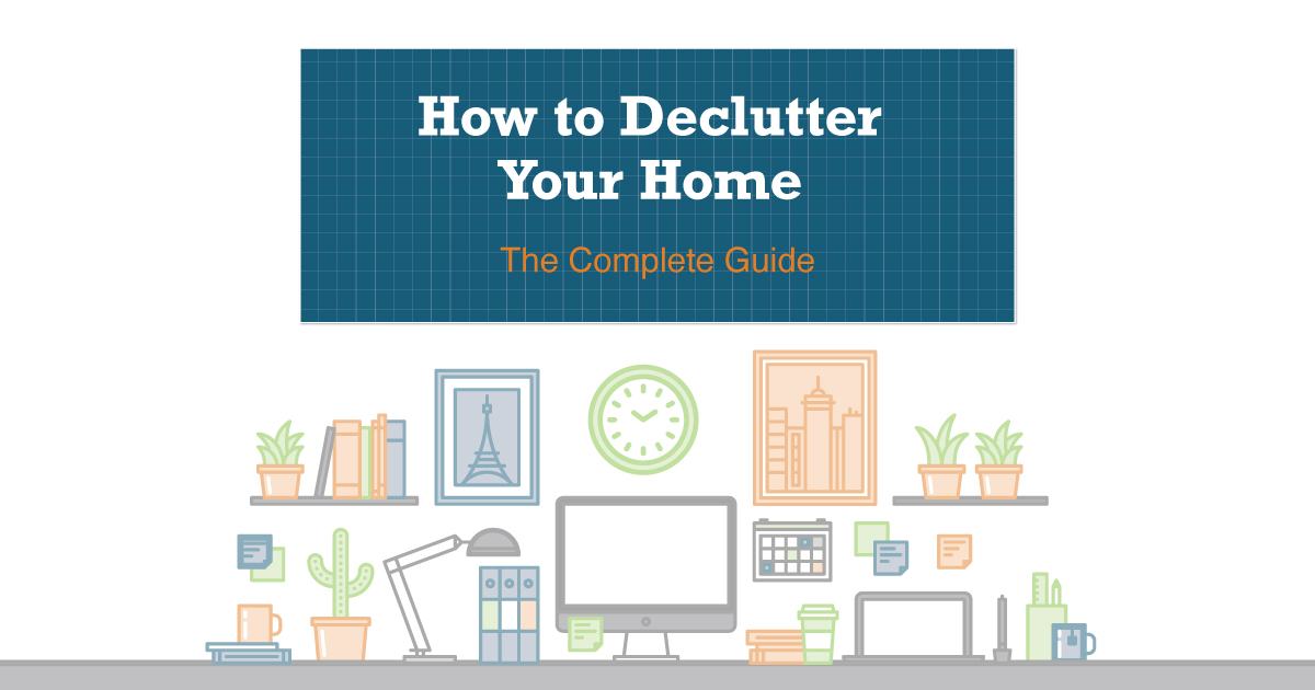 Ultimate Guide to Decluttering Your Home