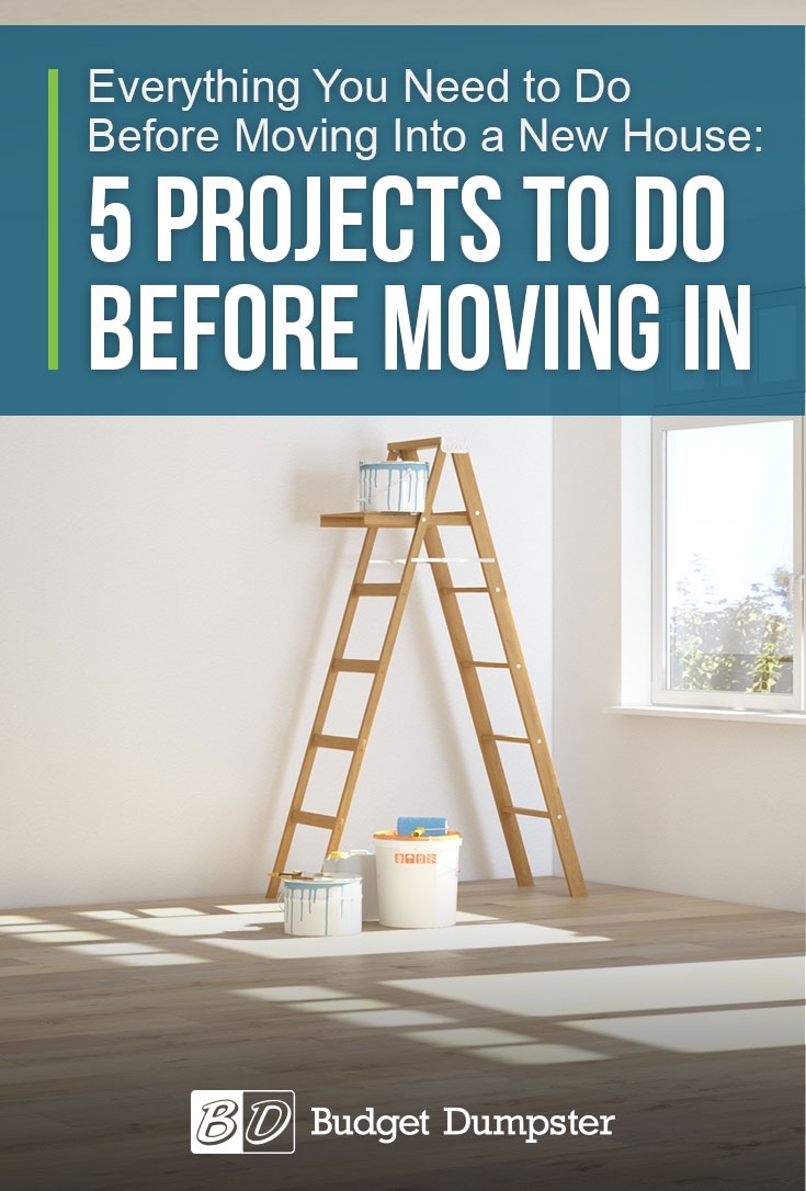 Finish up these last-minute projects at your new home before you start moving in your furniture.