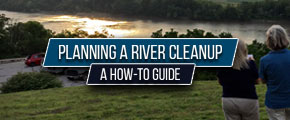 Guide to Planning a River Cleanup