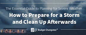 How to Prepare for a Severe Storm and Clean Up Afterwards